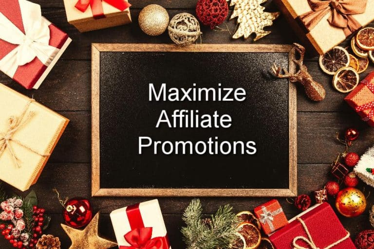 4 Steps to Maximize Affiliate Promotions this Holiday Season